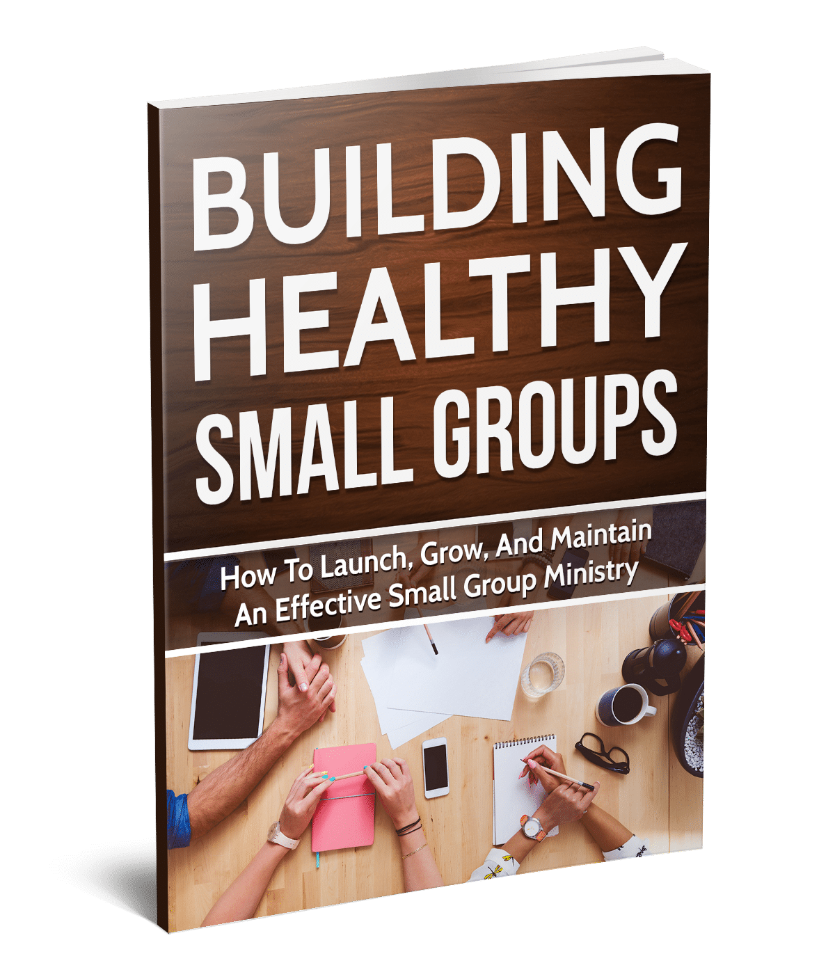 Building Healthy Small Groups Bundle #2