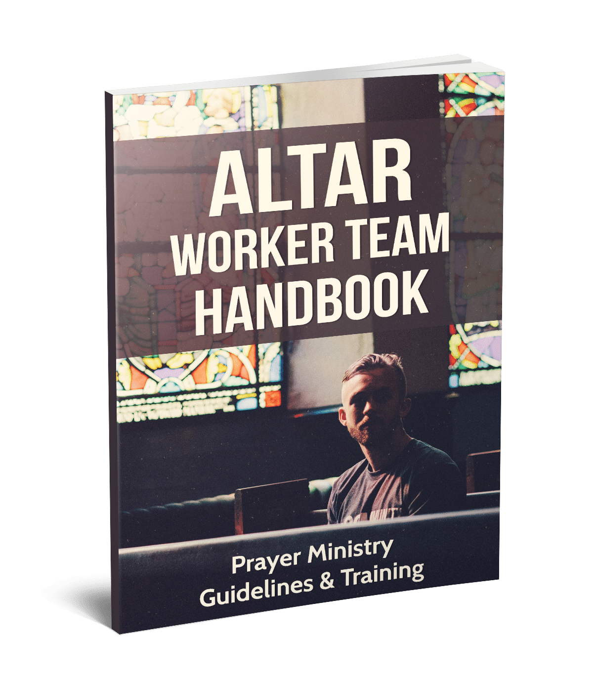 Altar Worker Training Manual | Prayer Team Guidelines